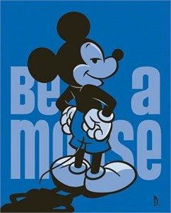 """Doug Day Handsigned and Numbered Limited Edition Giclée on Canvas:""""Be a Mouse"""""""