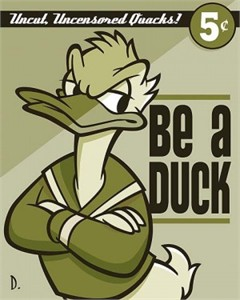 "Doug Day Handsigned and Numbered Limited Edition Giclée on Canvas:""Be a Duck"""