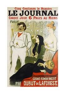 """Theophile Steinlen Fine Art Open Edition Giclée:""""Le Journal La Traite Des Blanches"""""""