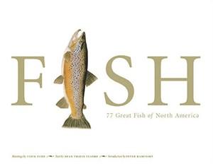 "Flick Ford Fine Art Trade Book :""FISH: 77 Great Fish of North America"""