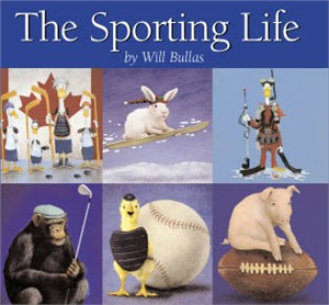 "Will Bullas Fine Art Hardcover Book :""The Sporting Life"""